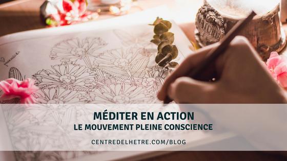 Méditer en action