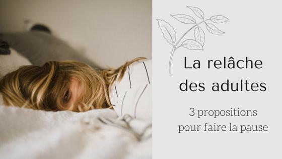La_relâche_des_adultes